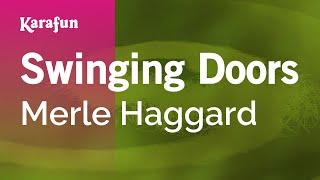 Karaoke Swinging Doors - Merle Haggard *