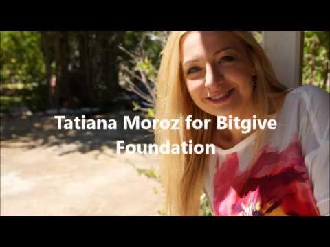 Tatiana Moroz for Bitgive Foundation