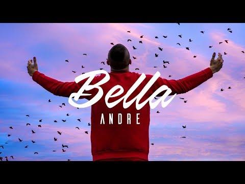 ANDRE - BELLA