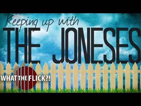 Keeping Up With The Joneses - Official Movie Review