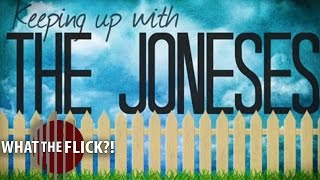 Keeping Up With The Joneses – Official Movie Review