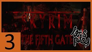 Skyrim quest mod The Fifth gate - The Fifth gate