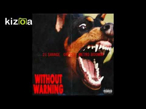 Without Warning Album 2017 Metro Boomin + 21 Savage + Offset Full Free Download