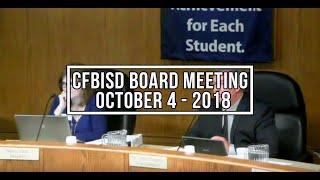 CFBISD Board Meeting   October 4, 2018