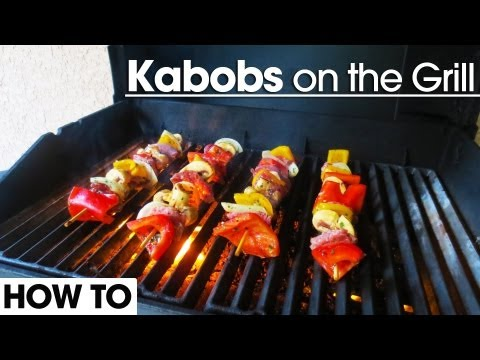 Kabobs on the Grill - Simple and Easy
