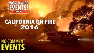 2016 California fire burns - Fast Moving Wildfire in Southern California Wind