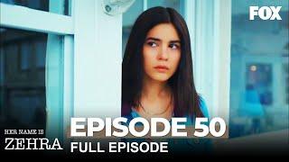 Her Name Is Zehra Episode 50