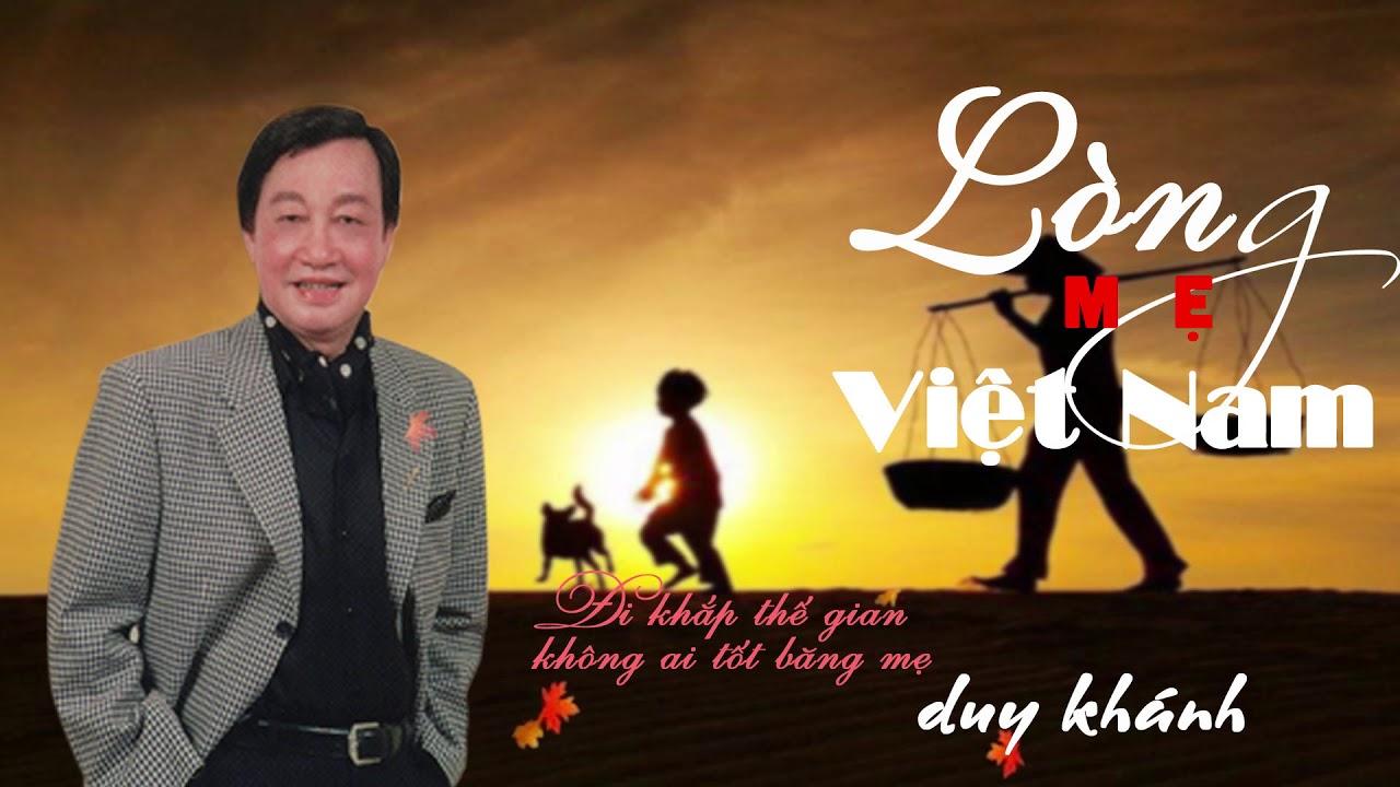 Lòng Mẹ Việt Nam – Duy Khánh – Huyền Thoại Nhạc Vàng Bất Hủ