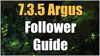 Wow Legion Patch 7 3 5 Follower Guide Updated What Do I Do With Them Youtube