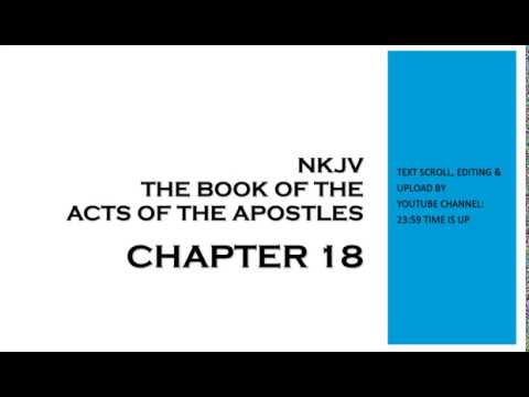 The Book of Acts - NKJV - Chapter 18 (Audio Bible & Text)