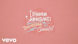 Isyana Sarasvati Terpesona feat Gamaliel Official Lyric Video
