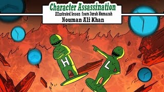 Character Assassination | lesson from Surah Humazah | Illustrated