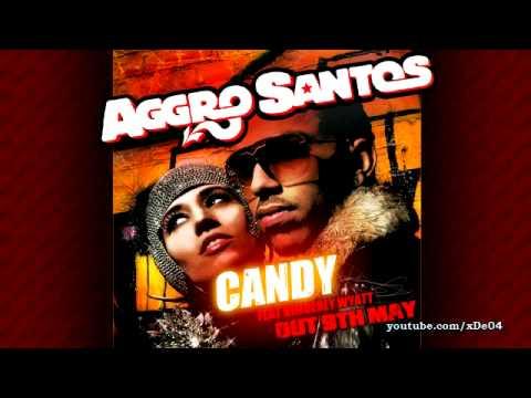 Aggro Santos feat. Kimberly Wyatt - Candy (HQ) NEW HOT TRACK! 2010!