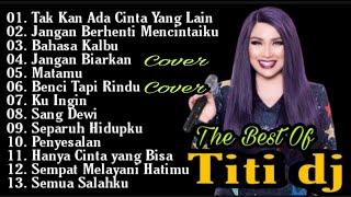Download lagu Titi Dj Full Album Terbaik Jangan Berhenti Mencintaiku Takkan Ada Cinta Yang Lain Bahasa Kalbu