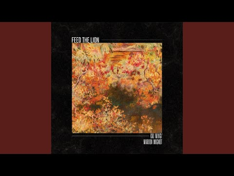 Feed the Lion (feat. Marion Mignot)