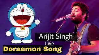 Doraemon song sings by Arijit singh  2018 /doraemon 2018 new