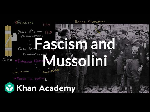 Fascism and Mussolini | The 20th century | World history | Khan Academy