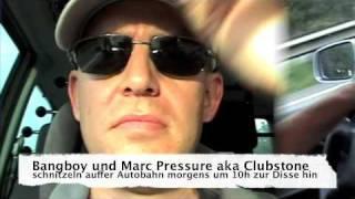 BANGBOY AND MARC PRESSURE AKA CLUBSTONE schnitzeln via Autobahn