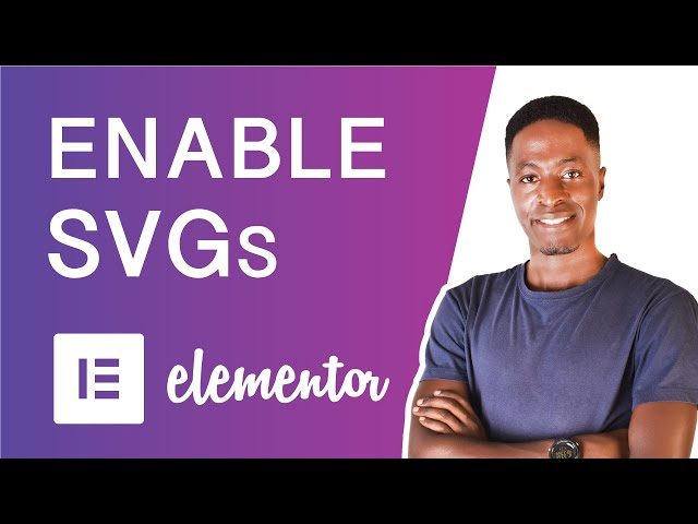 How to Enable SVG Uploads in Elementor