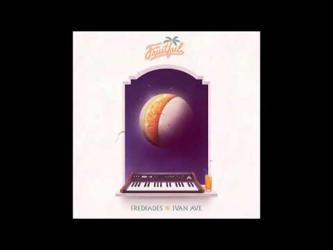 Fredfades & Ivan Ave - Fruitful (Full Album)