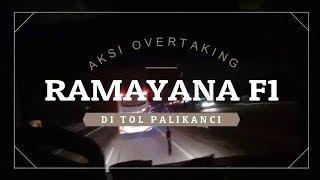 AKSI OVERTAKING RAMAYANA F1 DI TOL PALIKANCI