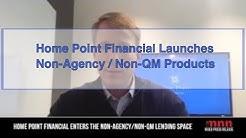 Home Point Financial Enters The Non-Agency/Non-QM Lending Space