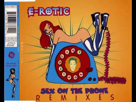 E-rotic - Sex on the phone (extended version)