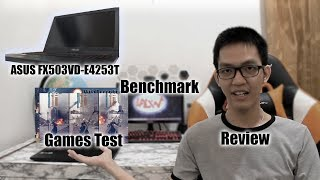 Review Asus FX503VD-E4253T (Indonesia) | Benchmark Software & Test in 11 Games