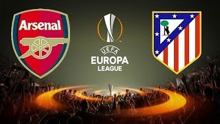 ARSENAL - ATLETICO MADRID DEMI FINALE ALLER LIGUE EUROPA