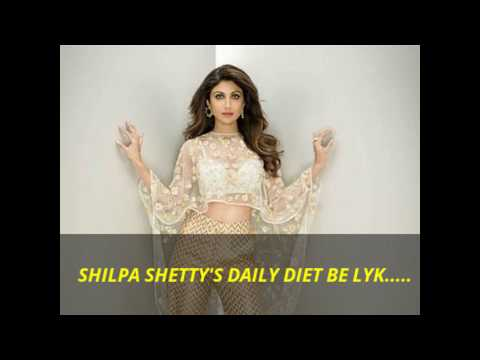 shilpa shetty's diet routine