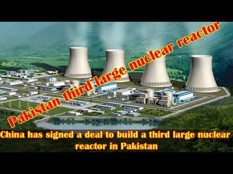 'China signs deal to build new nuclear reactor in Pakistan'