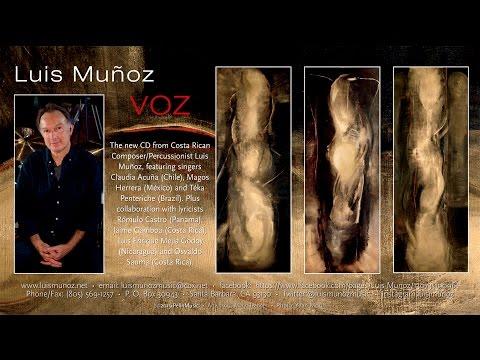 """LUIS MUNOZ NEW CD """"VOZ"""" EPK!"""