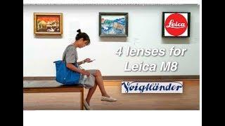 4 lenses for Leica M8: Summicron 50mm vs Elmarit 28 & 90mm vs Voigtlander Nokton 35mm