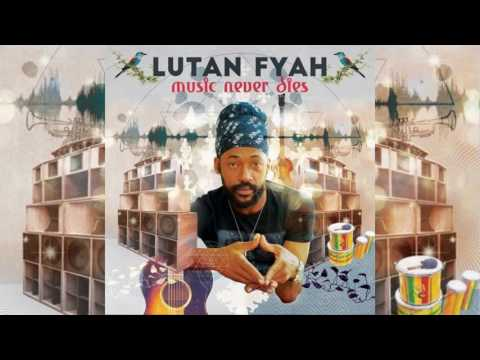 Lutan Fyah - Real Woman [Music Never Dies _ I Grade Records 2017]