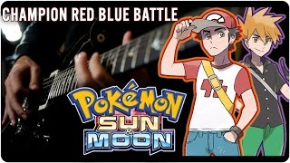 Pokémon Sun & Moon: Champion Red/Blue Battle - Metal Cover || RichaadEB