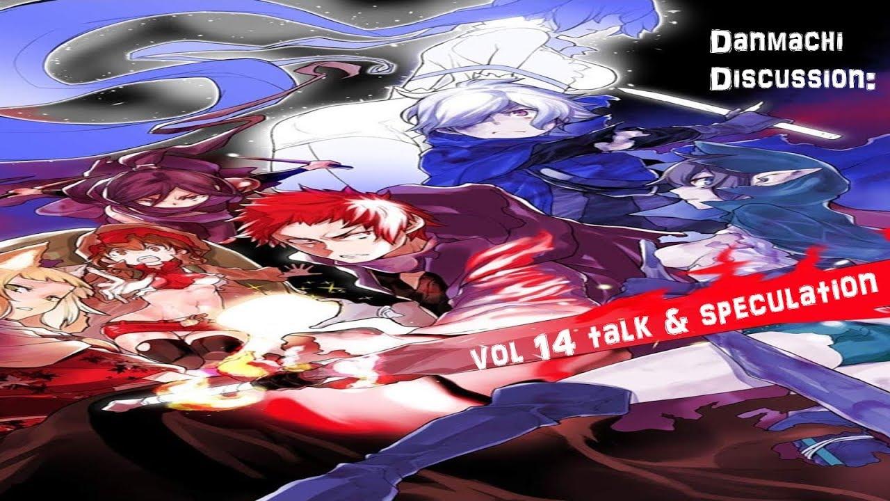 Danmachi Discussion: Volume 14 Talk & Speculation