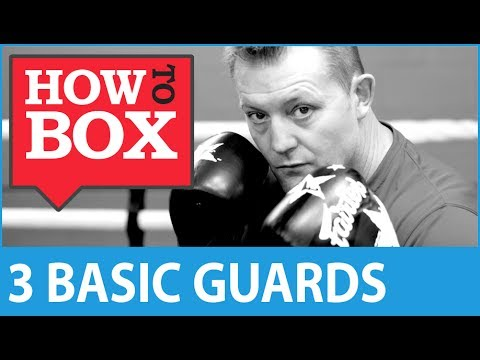 3 Basic Guards in Boxing - A Coaching Lesson - How to Box