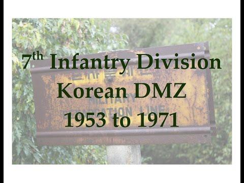 7th Infantry Division  Korean DMZ  1953 to 1971