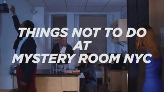 Escape Room NYC - Room Escape Games New York: Things NOT To Do at an Escape Room