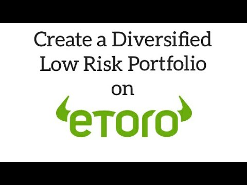 eToro for Beginners - Create a Diversified Low Risk Portfolio