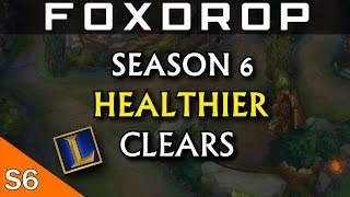 How to Have Healthier Early Jungle Clears - Season 6