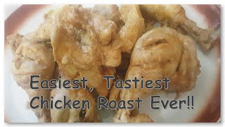 Chicken Roast recipe | Tangy & tasty | Quick, easy & very simple