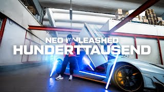 NEO UNLEASHED - HUNDERTTAUSEND (prod. by BeatsontheRocks, zRy & Neo) 💸 Official Music Video 💸