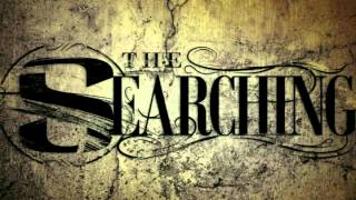 The Searching - Eyes Like Sunrise