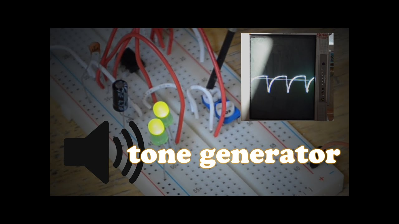How To Make A Tone Generator Youtube Audio Circuit