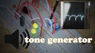 How to make a Tone Generator