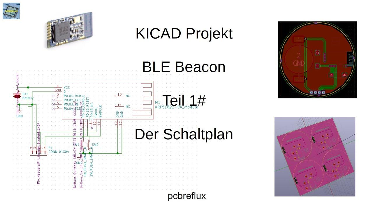 KiCad Tutorial 1#: Projekt ble beacon - Der Schaltplan - YouTube