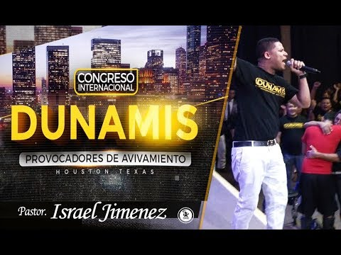 Israel Jimenez Congreso Internacional DUNAMIS 7-29-2017