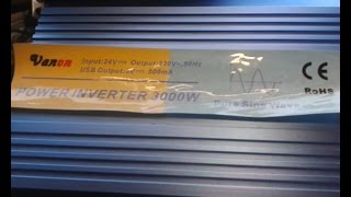 ч.1  инвертор VANON 24в 3000Вт / 6000 Вт синус. опыт использования . Ремонт