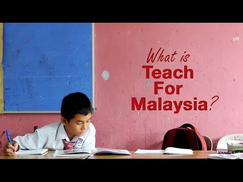 What is Teach For Malaysia?